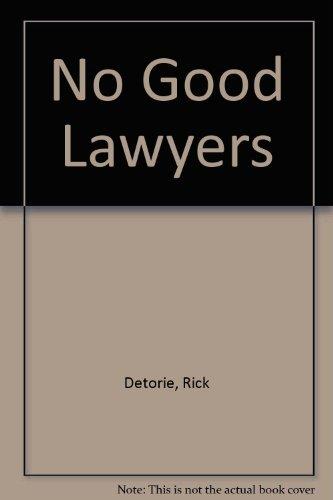 9780671509071: No Good Lawyers