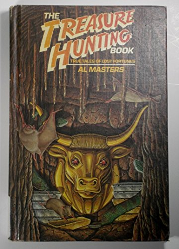 9780671509620: The Treasure Hunting Book/True Tales of Lost Fortunes