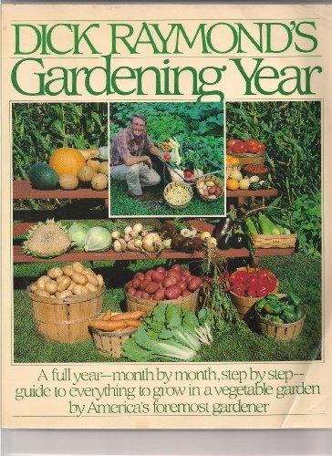 9780671509736: Dick Raymond's Gardening Year