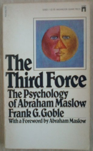 9780671509835: The Third Force: The Psychology of Abraham Maslow