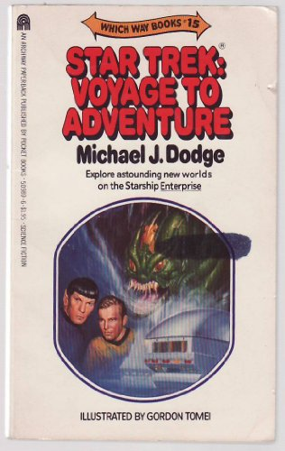 Star Trek : Voyage into Adventure (Which Way Books #15)