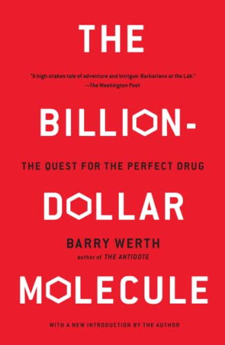 9780671510572: The Billion-Dollar Molecule: The Quest for the Perfect Drug: One Company's Quest for the Perfect Drug (A Touchstone book)