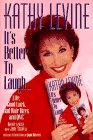 9780671511074: It's Better to Laugh...: Life, Good Luck, Bad Hair Days, and Qvc