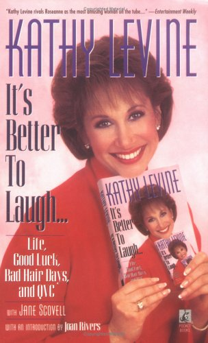 9780671511081: Its Better to Laugh...: Life, Good Luck, Bad Hair Days, and Qvc