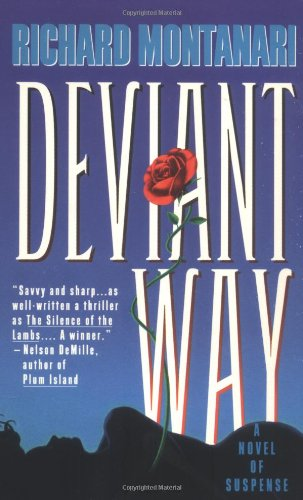 Deviant Way: Richard Montanari