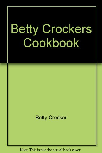 9780671511241: Betty Crockers Cookbook