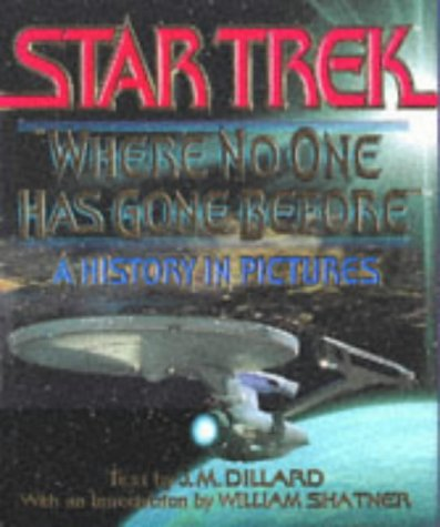 9780671511494: Where No One Has Gone Before: A History in Pictures (Star Trek)