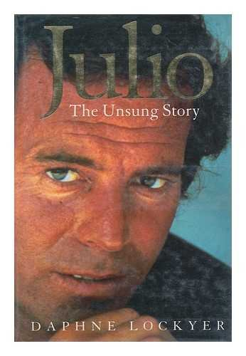 9780671512156: Julio : The Unsung Story