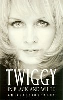 9780671516451: Twiggy in Black and White: An Autobiography