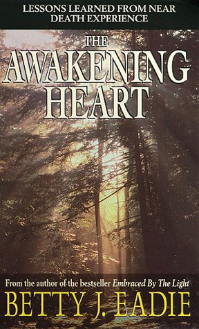 9780671516475: The Awakening Heart: Lessons Learned from the Afterlife