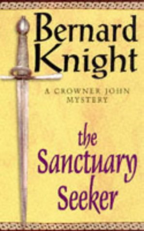 9780671516734: The Sanctuary Seeker (A Crowner John Mystery)