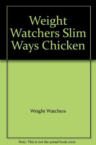 9780671517182: Weight Watchers Slim Ways Chicken