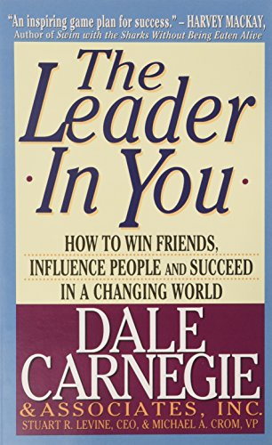 9780671519988: The Leader in You: How to Win Friends, Influence People and Succeed in a Changing World