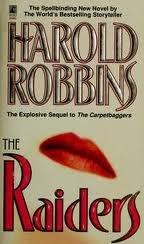 The Raiders: A Novel: Robbins, Harold; Naughton,