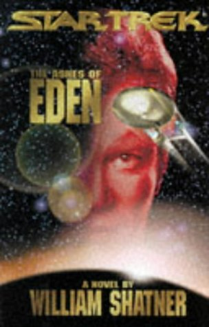 Star Trek: The Ashes of Eden (0671520350) by William Shatner; Judith Reeves-Stevens; Garfield Reeves-Stevens