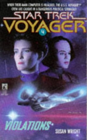 Violations (Star Trek Voyager, No 4): Susan Wright
