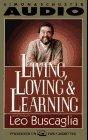 9780671520625: Living, Loving & Learning
