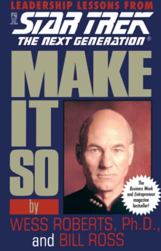 9780671520984: Make It So: Leadership Lessons from Star Trek: The Next Generation