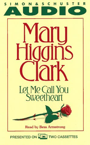 Let Me Call You Sweetheart (9780671521288) by Mary Higgins Clark