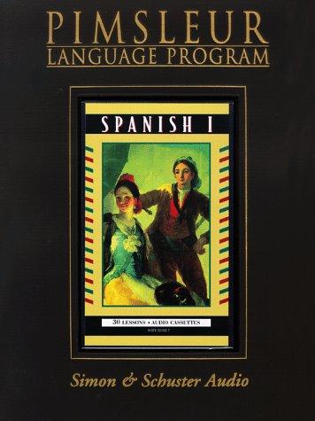 9780671521523: Spanish I - 1st Rev. Ed. (Pimsleur Language Program)