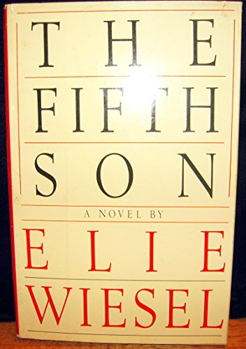 The Fifth Son: Wiesel, Elie