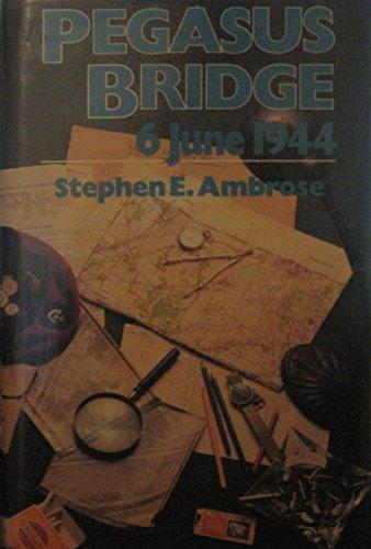 9780671523749: Pegasus Bridge: June 6, 1944
