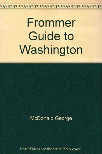 Frommer Guide to Washington: McDonald, George