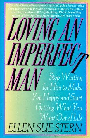Loving an Imperfect Man: Stern, Ellen Sue