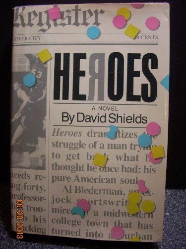 Heroes: Shields, David