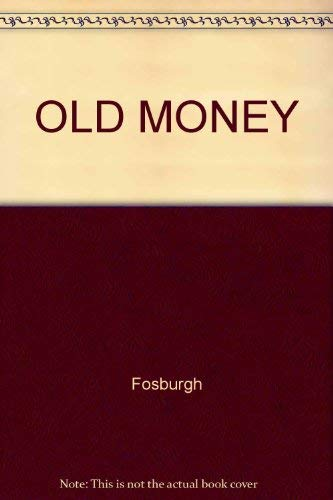 Old Money: Fosburgh