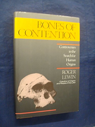 9780671526887: Bones of Contention: Controversies in the Search for Human Origins