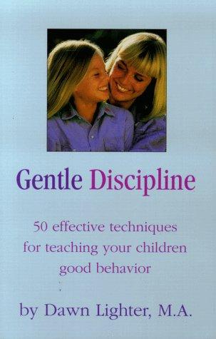 9780671527013: Gentle Discipline