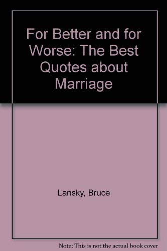 9780671527020 For Better And For Worse The Best Quotes About