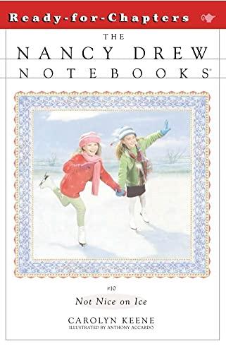 9780671527112: Not Nice on Ice (Nancy Drew Notebooks #10