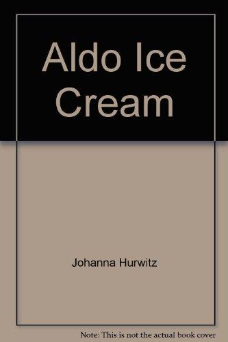 Aldo Ice Cream: Hurwitz, Johanna