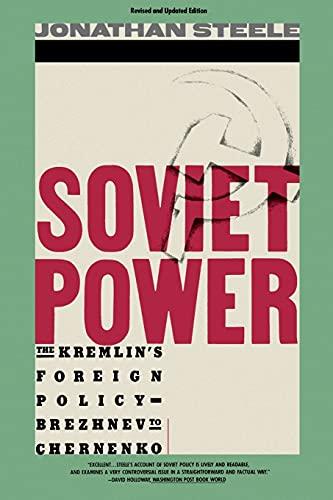 Soviet Power (Dream Your Own Romance): Steele, Jonathan