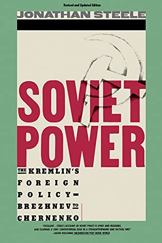 Soviet Power:The Kremlin's Foreign Policy
