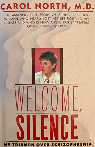 9780671528348: Welcome, Silence: My Triumph over Schizophrenia