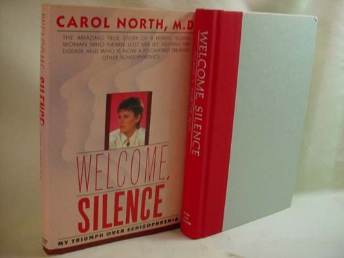 9780671528348: Welcome, Silence: My Triumph over Schizophrenia