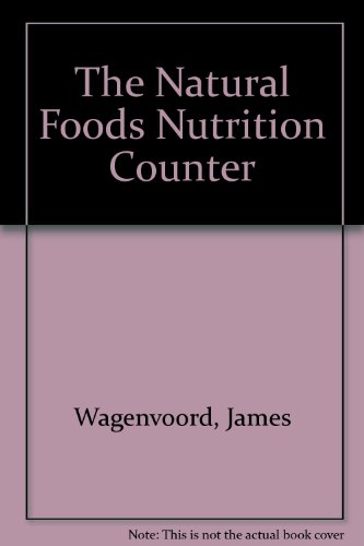 Natural Food Nutrt: Wagenvoord, James; Coen, Patricia