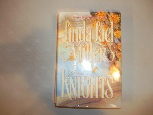 Knights: Miller, Linda Lael