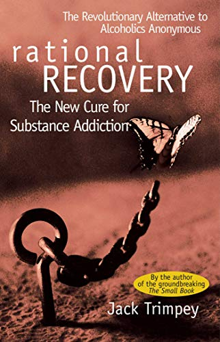 9780671528584: Rational Recovery: The New Cure for Substance Addiction