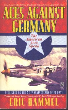 9780671529079: Aces Against Germany: The American Aces Speak