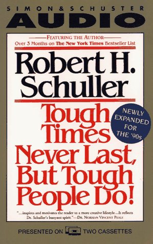 Tough Times Never Last but Tough People Do! (Expanded) (9780671529109) by Schuller, Dr. Robert