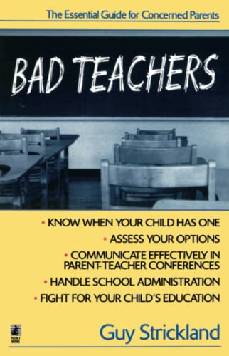 9780671529345: Bad Teachers: The Essential Guide for Concerned Parents