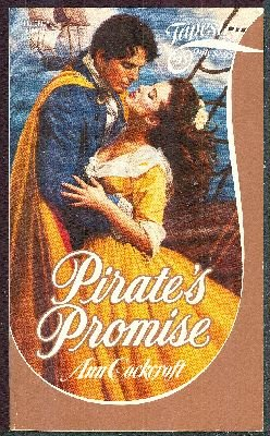 9780671530181: Pirate's Promise (Tapestry Romance, No. 45)
