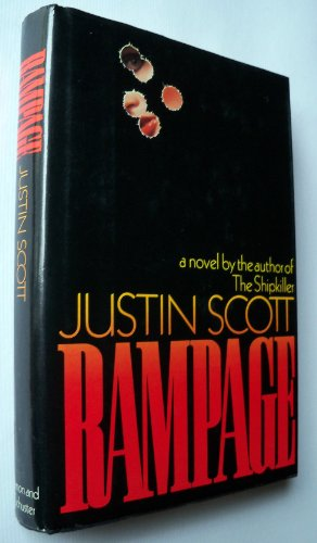 Rampage: A Novel: Scott, Justin