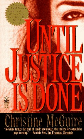 Until Justice Is Done (A Kathryn Mackay Mystery): McGuire, Christine