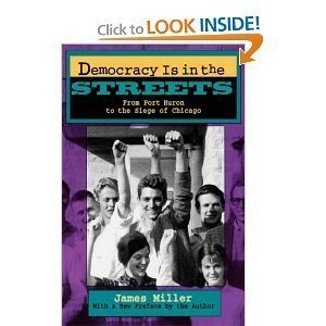 9780671530563: Democracy is in the streets: From Port Huron to the siege of Chicago