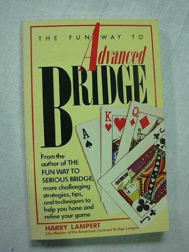9780671530662: Fun Way to Advanced Bridge